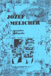 Jozef Melicher, Person�lna bibliografia